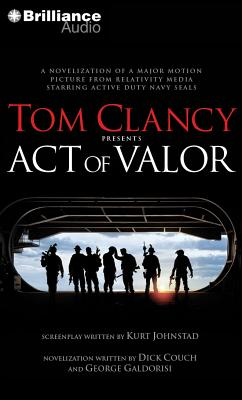 [CD] Tom Clancy Presents Act of Valor By Couch, Dick/ Galdorisi, George/ Weber, Steven (NRT)